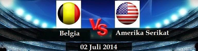 PREVIEW Pertandingan Belgia vs Amerika Serikat 2 Juli 2014 Dini Hari