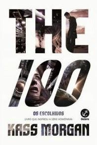 Resenha livro The 100 Os Escolhidos Kass Morgan