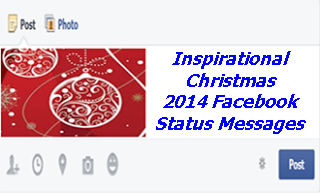 Inspirational Christmas 2014 and New Year facebook status messages ...