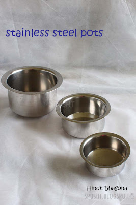 stainless steel pots, bhagona in hindi