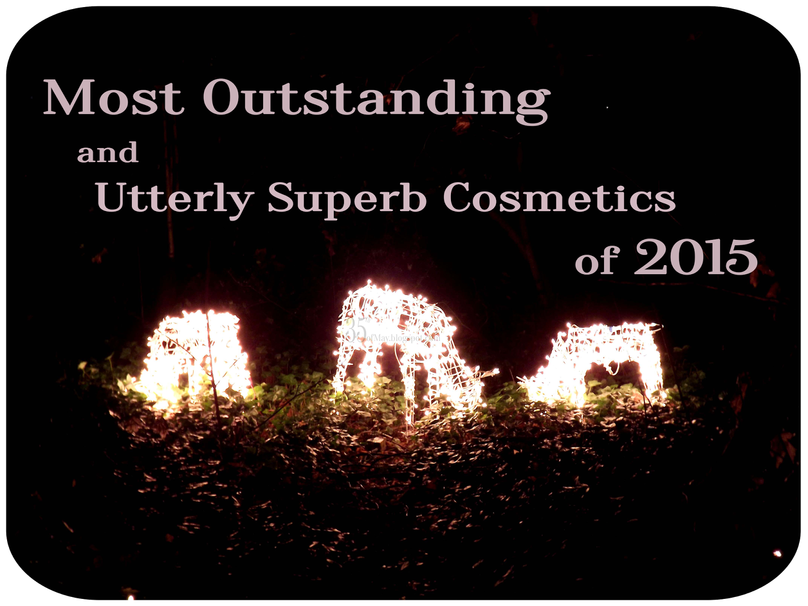 Most Outstanding and Utterly Superb Cosmetics of 2015