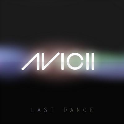 Avicii - Last Dance