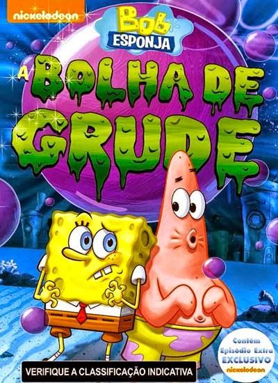 Download Bob Esponja A Bolha de Grude AVI + RMVB Dublado DVDRip Torrent