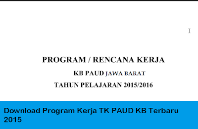 Download Program Kerja TK PAUD KB Terbaru 2015