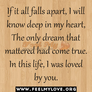 If it all falls apart, I will know deep in my heart
