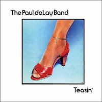 The Paul deLay Band - Teasin\'