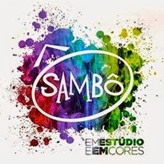 Download CD Sambô – Em Estúdio e Em Cores (2014)
