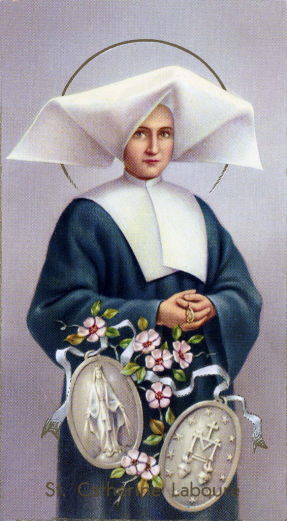St. Catherine Laboure, Pray For Us!