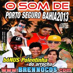 O Som De Porto Seguro Bahia 2013