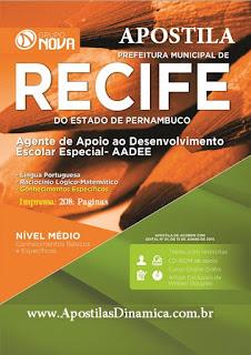 Apostila AADEE Prefeitura de Recife 2015 - Agente de Apoio ao Desenvolvimento Escolar.