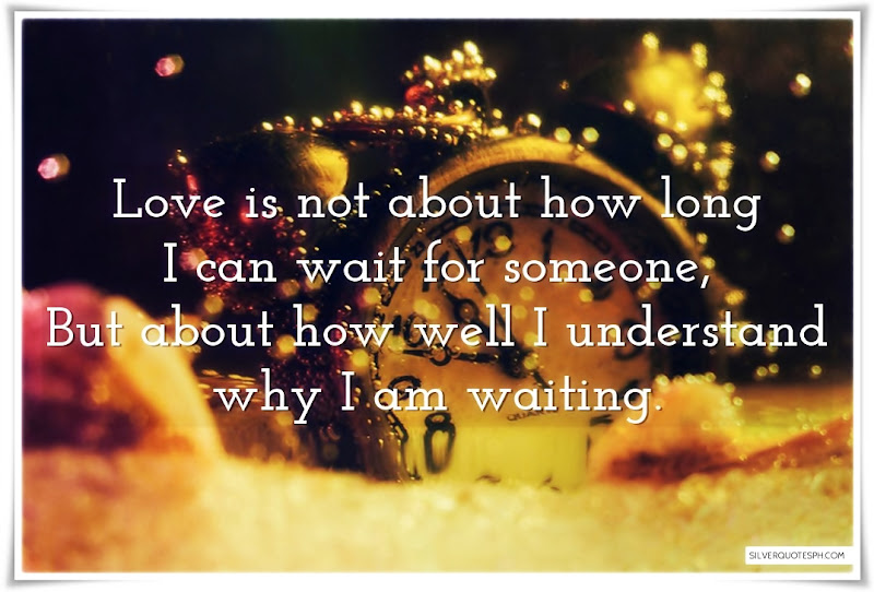 Love Is Not About How Long I Can Wait For Someone, Picture Quotes, Love Quotes, Sad Quotes, Sweet Quotes, Birthday Quotes, Friendship Quotes, Inspirational Quotes, Tagalog Quotes