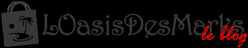 L'Oasis Des Marks - Le blog