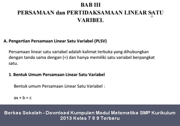 Berkas Sekolah - Download Kumpulan Modul Matematika SMP Kurikulum 2013 Kelas 7 8 9 Terbaru