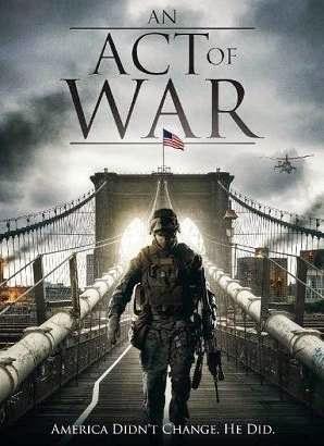 مشاهدة فيلم An Act of War 2015 مترجم اون لاين