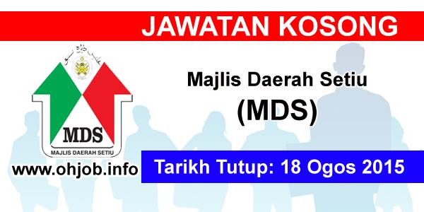 Jawatan Kerja Kosong Majlis Daerah Setiu (MDS) logo www.ohjob.info ogos 2015