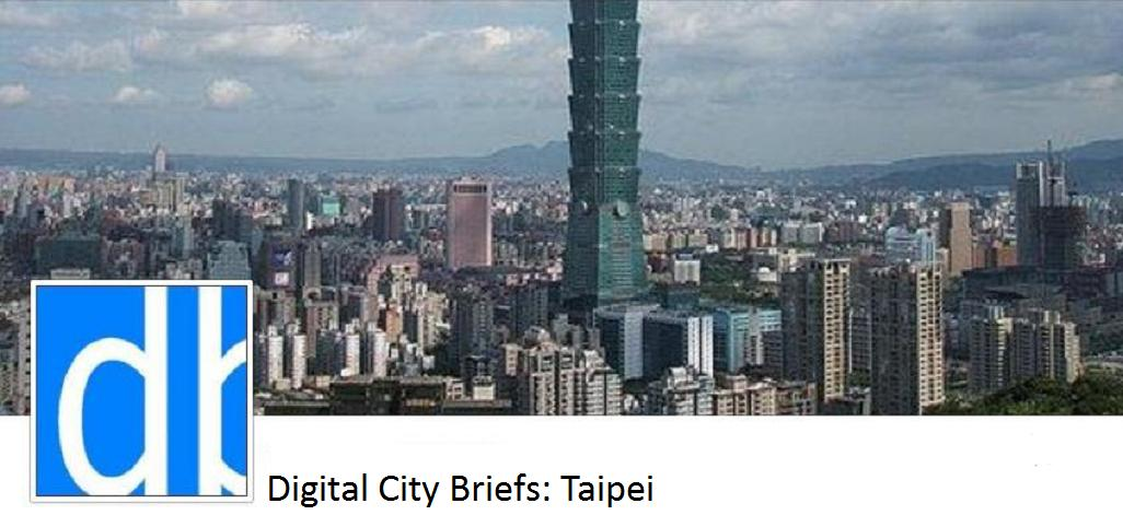 Digital City Briefs - Taipei