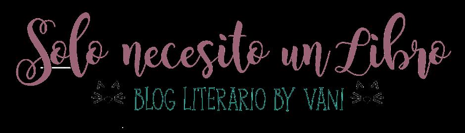 Solo necesito un Libro | Blog Literario