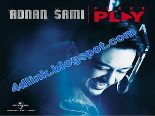 Ali Ali - Adnan Sami Press Play Download Album songs  *single hits*