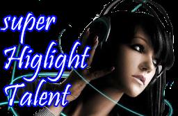 Super Highlight Talent