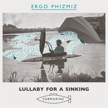 ergo_phizmiz__lullaby_for_a_sinking_submarine_cover_thumb.jpg