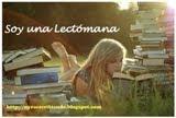 (^.^) soy una lectómana y tu?