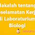 Makalah tentang Keselamatan Kerja di Laboraturium Biologi