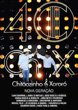 DVD - Chitãozinho e Xororó - 40 Anos Nova Geração
