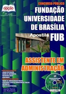 Apostila UnB Brasília - Assistente em Administração - Concurso FUB 2015.