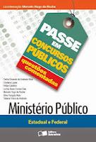 Passe em Concursos Públicos - Ministério Público Estadual e Federal