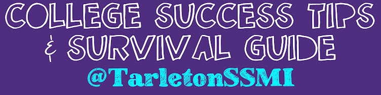 College Success Tips and Survival Guide (@TarletonSSMI)
