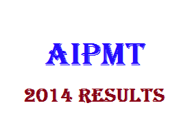 aipmt.nic.in, AIPMT 2014 Results, CBSE AIPMT Rank List, Toppers list