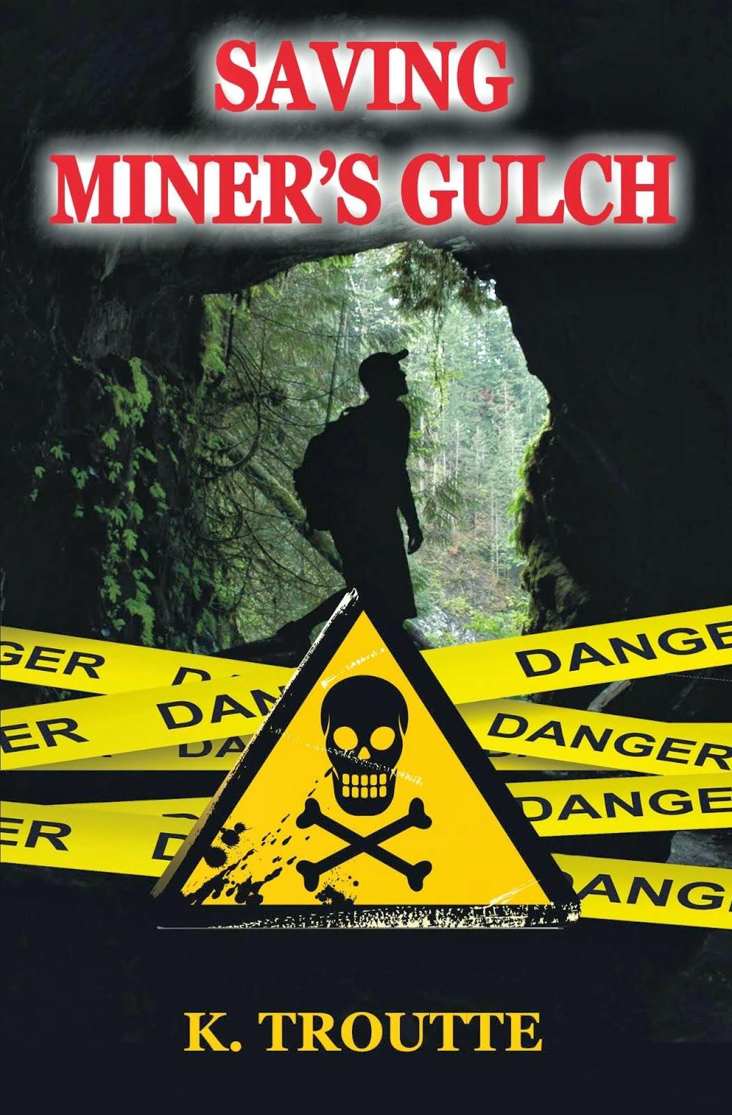 Saving Miner's Gulch