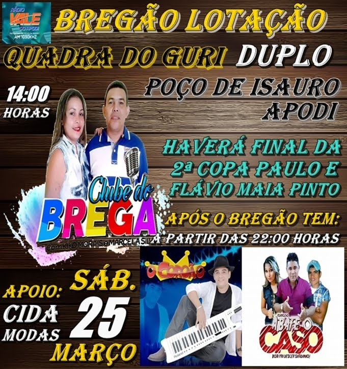 CLUBE DO BREGA DUPLO NA QUADRA DO GURI SÍTIO POÇO DE ISAURO - APODI