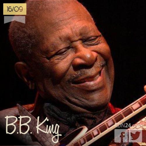 16 de septiembre | B.B. King - @BBKingBluesNYC | Info + vídeos