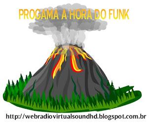 DJ SUB ZERO E SEU PROGRAMA A HORA DO FUNK AO VIVO!