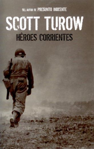 heroescorrientesy Héroes corrientes   Scott Turow