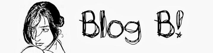 Blogh B!