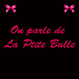 On parle de la Ptite Bulle