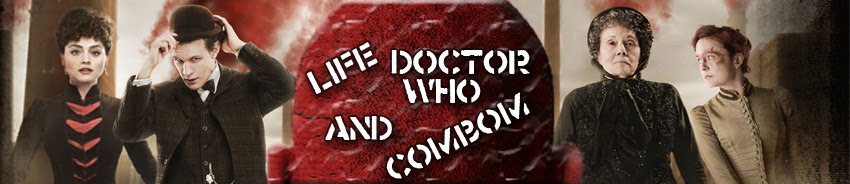 Life, Doctor Who &amp; Combom