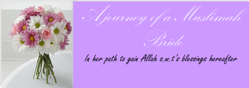 A journey of a Muslimah Bride