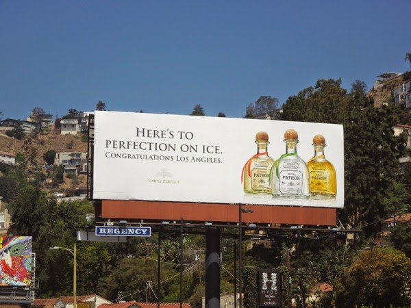 perfection on ice Congratulations LA Patron Tequila billboard