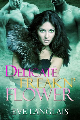https://www.goodreads.com/book/show/11746148-delicate-freakn-flower?ac=1