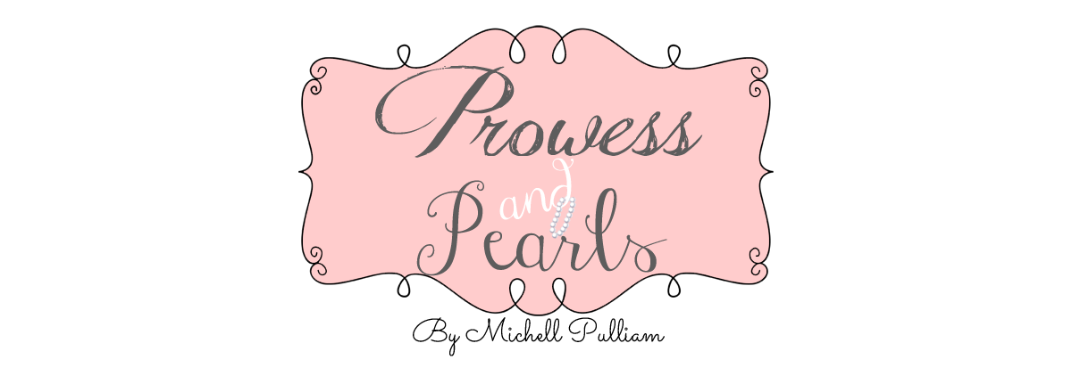 """Prowess and Pearls""  by Michell Pulliam"