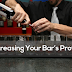 Increasing Your Bar's Profits