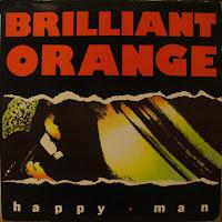 Brilliant Orange - Happy Man ep (1985, Zulu)