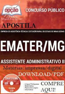Apostila EMATER-MG - Assistente Administrativo 2016, Confira aqui.