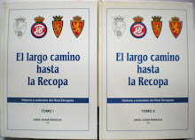 El largo camino hasta la Recopa. Historia y ancdota del Real Zaragoza Tomos I y II