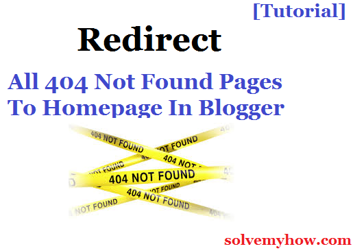 Redirect 404 Page To Homepage In Blogger
