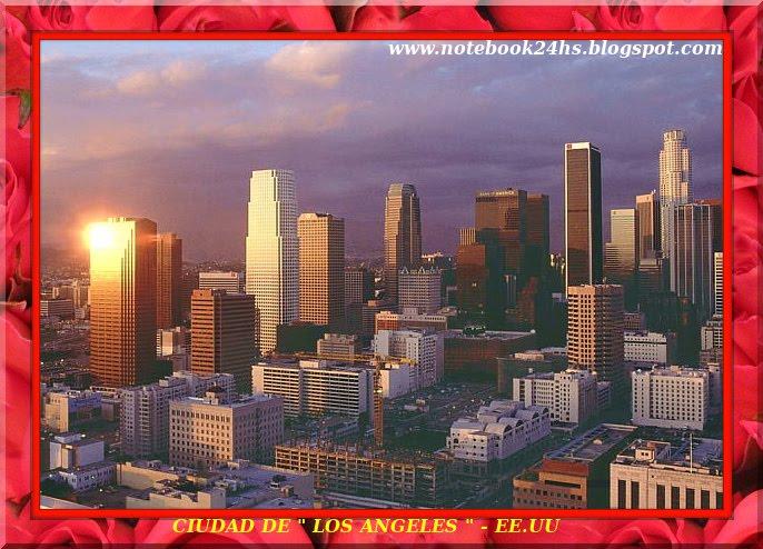 LA MARAVILLOSA CIUDAD DE LOS ANGELES - EE.UU