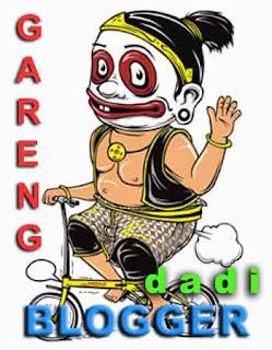 Blogger Blog, Blogger Gareng
